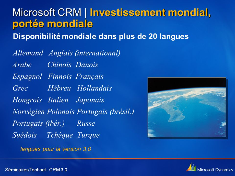 Microsoft CRM | Investissement mondial, portée mondiale