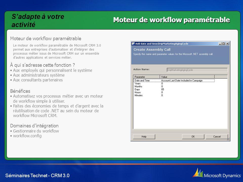 S'adapte à votre activité Moteur de workflow paramétrable