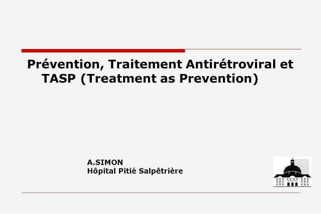 Prévention, Traitement Antirétroviral et TASP (Treatment as Prevention)