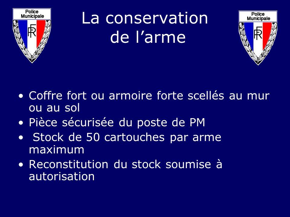 La conservation de l'arme