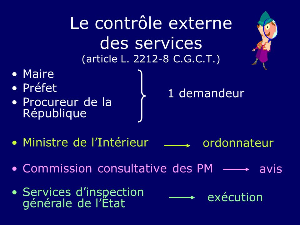 Le contrôle externe des services (article L. 2212-8 C.G.C.T.)