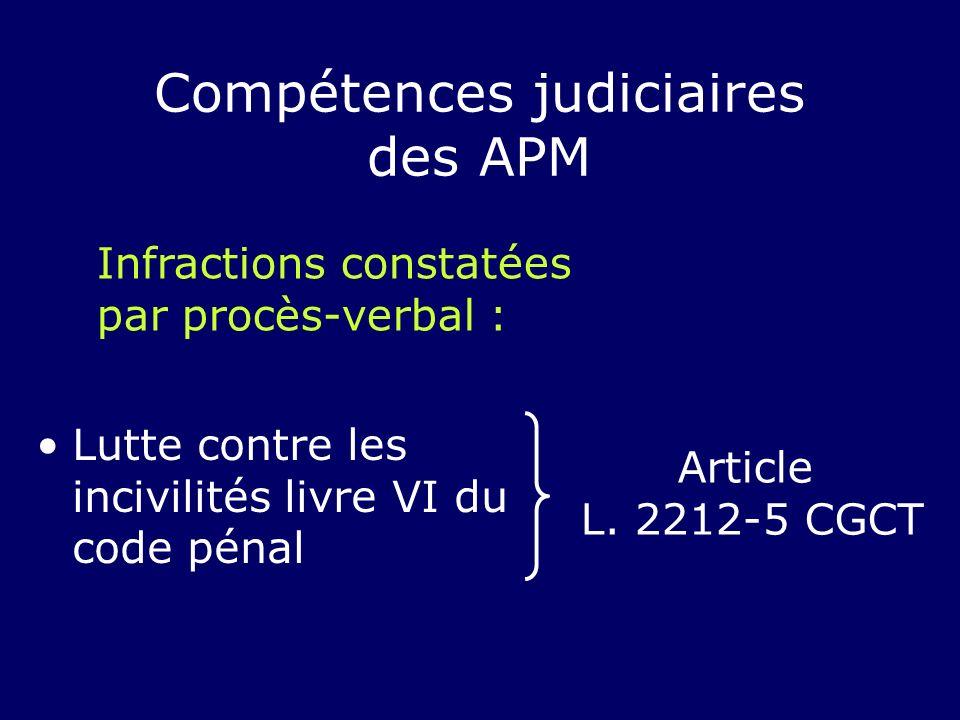 Compétences judiciaires des APM