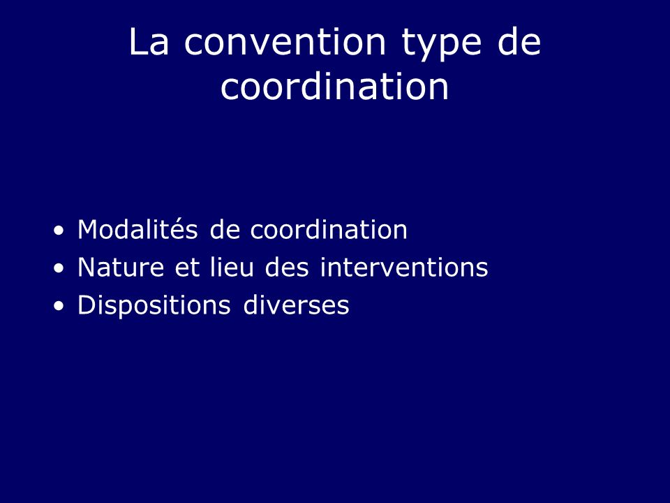 La convention type de coordination