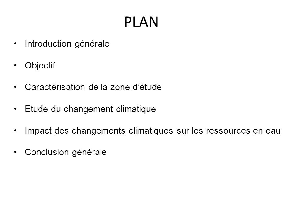 PLAN Introduction générale Objectif Caractérisation de la zone d'étude