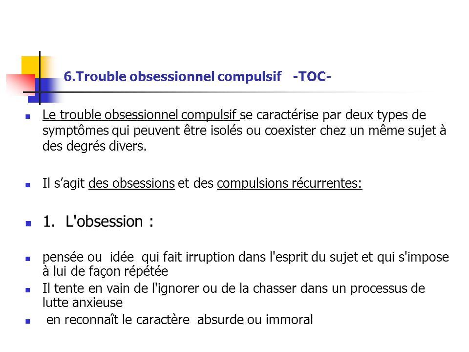 6.Trouble obsessionnel compulsif -TOC-