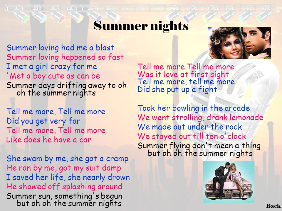 Summer nights Summer loving had me a blast