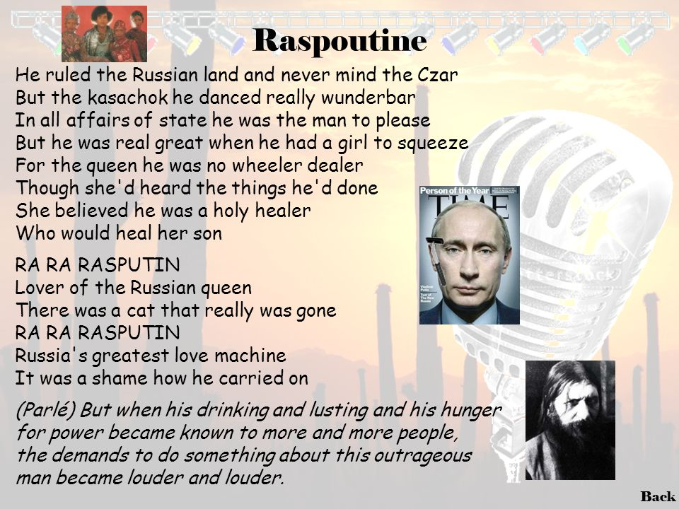 Raspoutine He ruled the Russian land and never mind the Czar