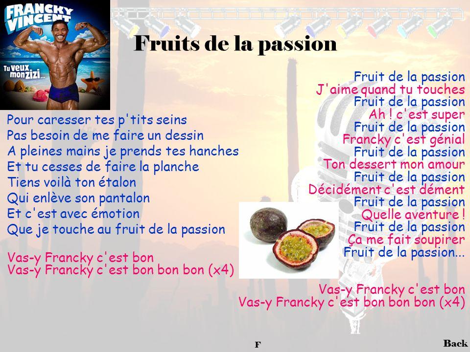 Fruits de la passion Fruit de la passion J aime quand tu touches