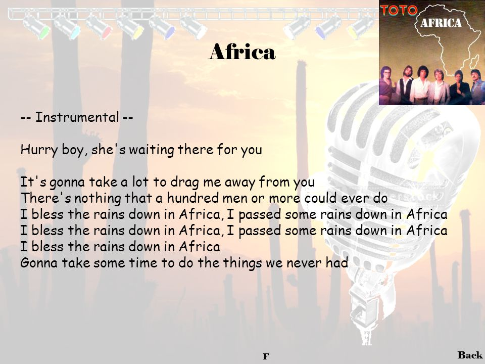 Africa -- Instrumental -- Hurry boy, she s waiting there for you