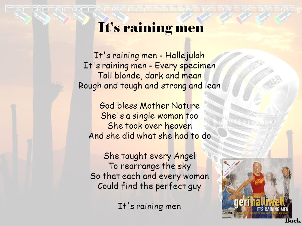 It's raining men It s raining men - Hallejulah