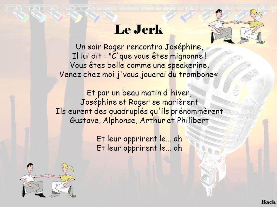 Le Jerk Un soir Roger rencontra Joséphine,