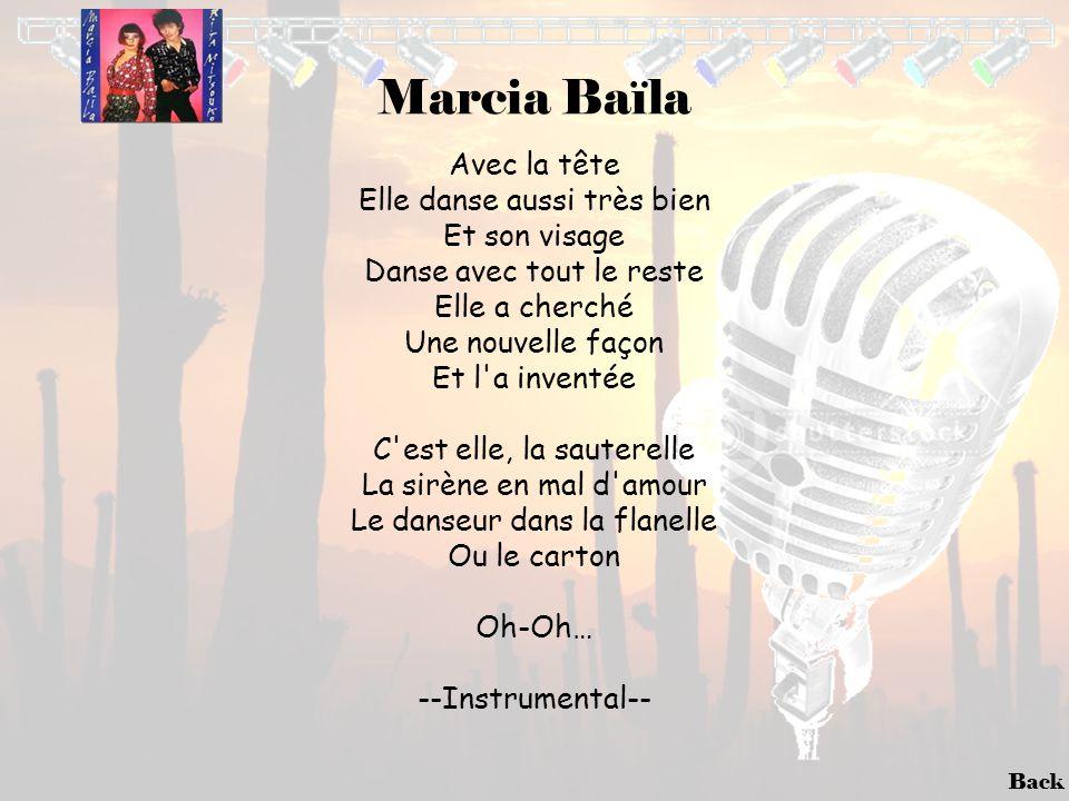 Marcia Baïla Avec la tête Elle danse aussi très bien Et son visage