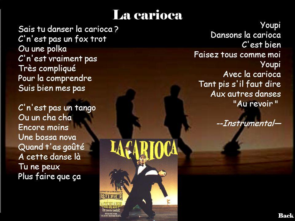 La carioca Youpi Dansons la carioca C est bien Faisez tous comme moi