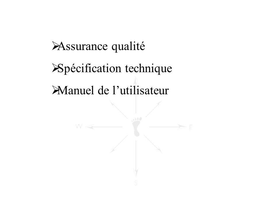 Assurance qualité Spécification technique Manuel de l'utilisateur