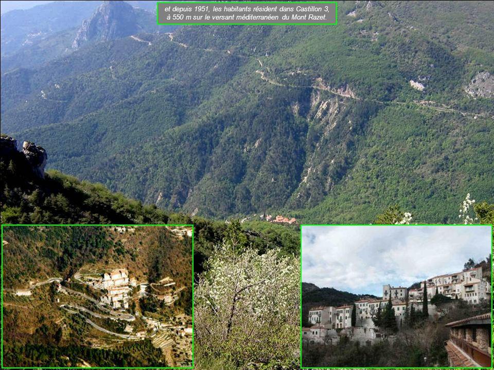 et depuis 1951, les habitants résident dans Castillon 3, à 550 m sur le versant méditerranéen du Mont Razet.