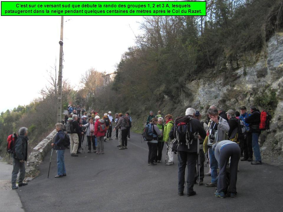 C'est sur ce versant sud que débute la rando des groupes 1, 2 et 3 A, lesquels pataugeront dans la neige pendant quelques centaines de mètres après le Col du Razet.