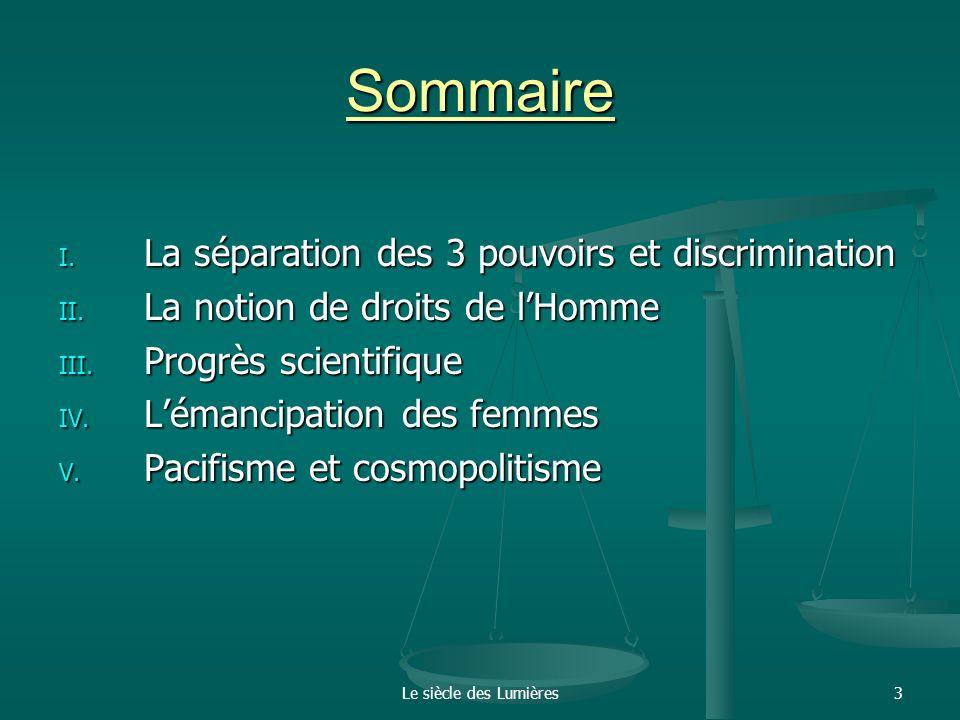 Sommaire La séparation des 3 pouvoirs et discrimination