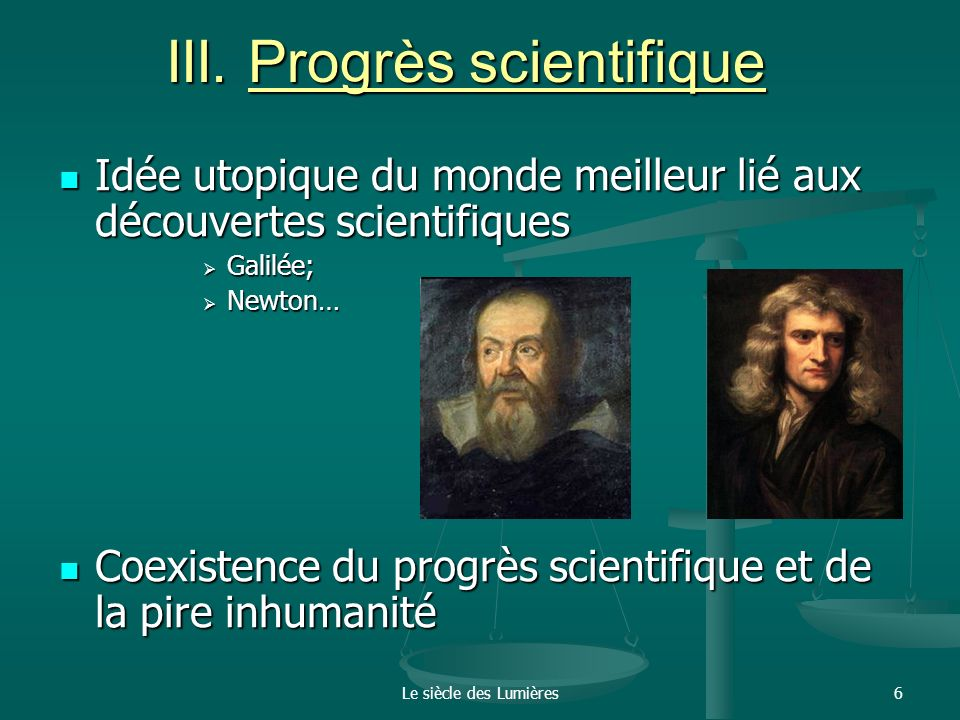 III. Progrès scientifique