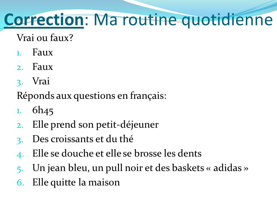 Correction: Ma routine quotidienne