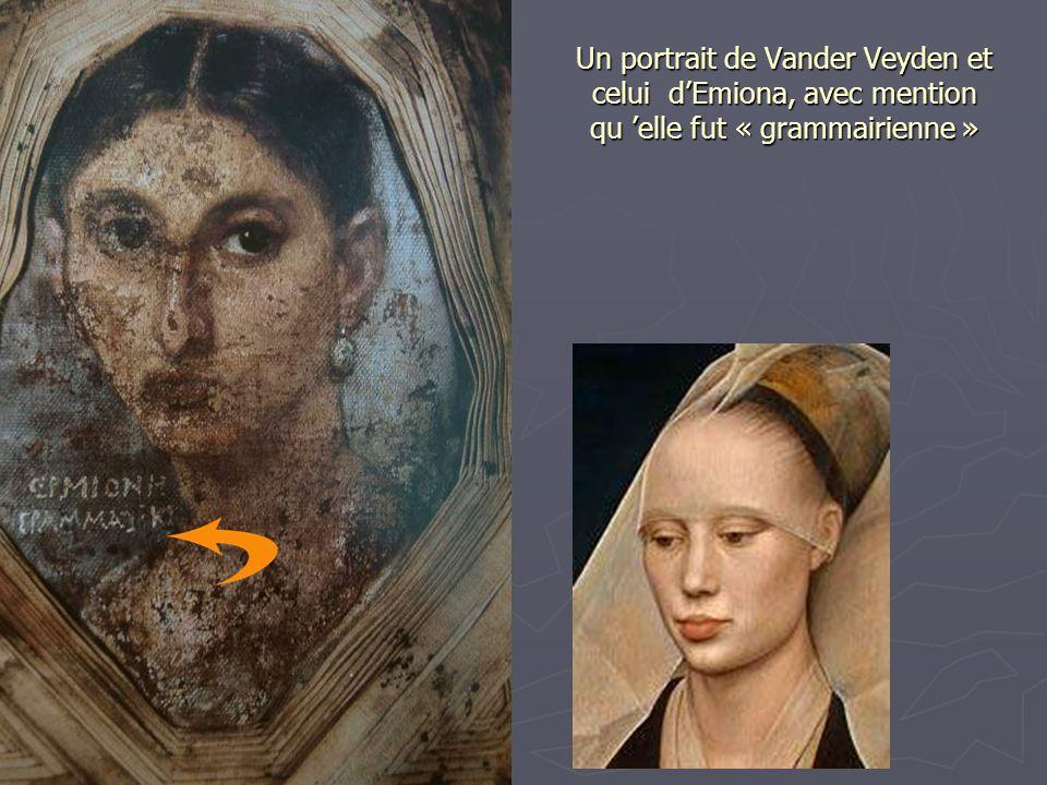Un portrait de Vander Veyden et celui d'Emiona, avec mention qu 'elle fut « grammairienne »