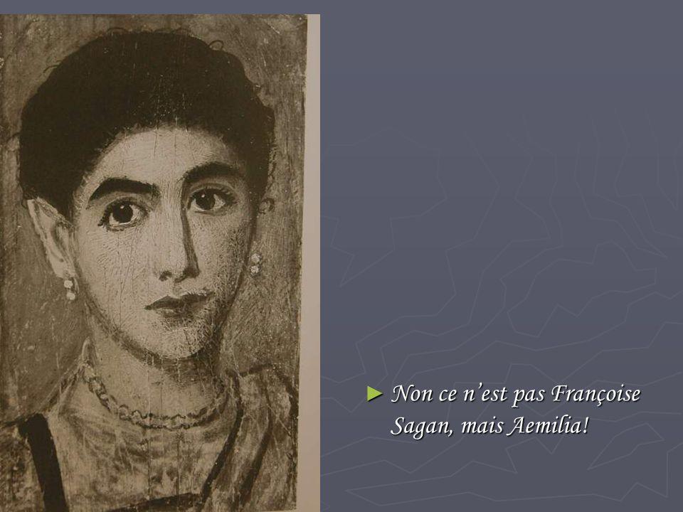 Non ce n'est pas Françoise Sagan, mais Aemilia!