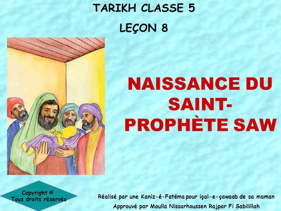 NAISSANCE DU SAINT-PROPHÈTE SAW