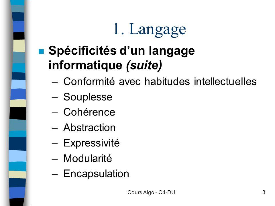 1. Langage Spécificités d'un langage informatique (suite)