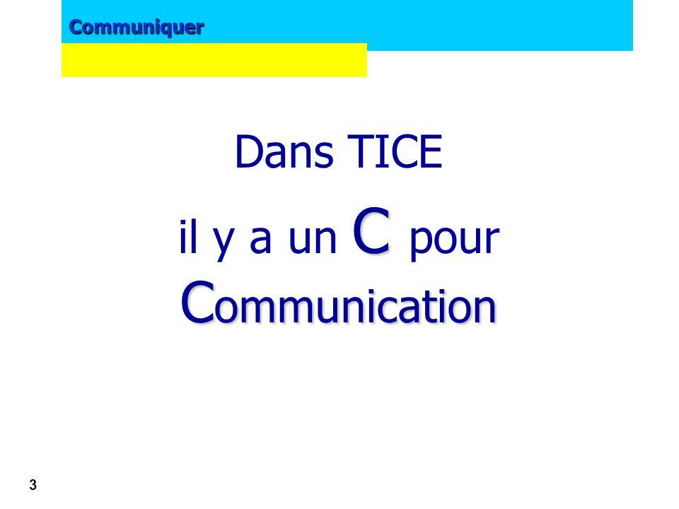 il y a un C pour Communication