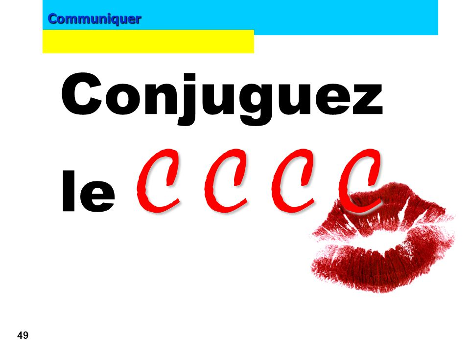 Conjuguez le C C C C E-marketing