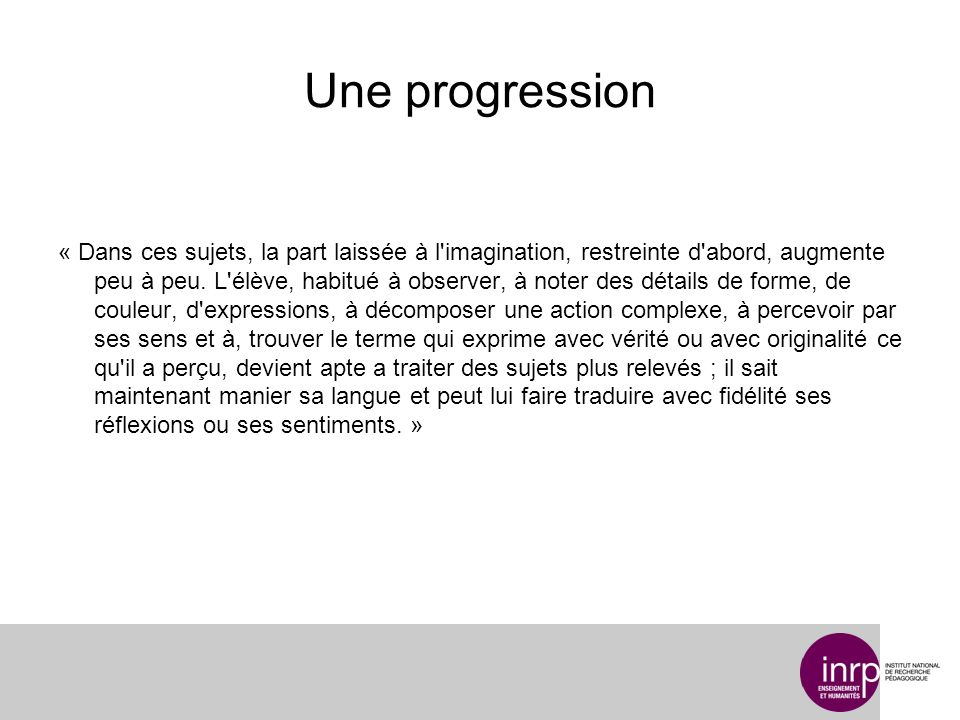 Une progression