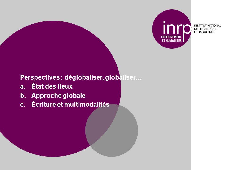 Perspectives : déglobaliser, globaliser…