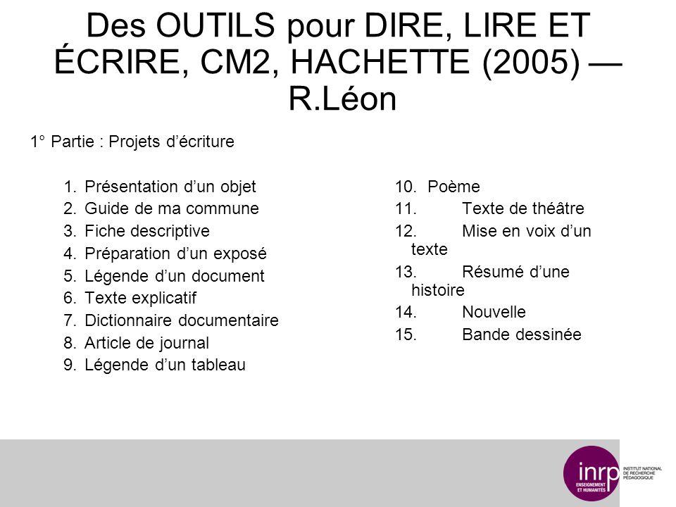 Des OUTILS pour DIRE, LIRE ET ÉCRIRE, CM2, HACHETTE (2005) — R.Léon