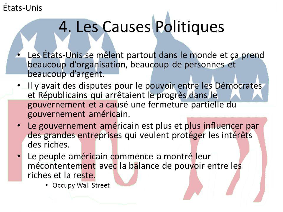 États-Unis 4. Les Causes Politiques.