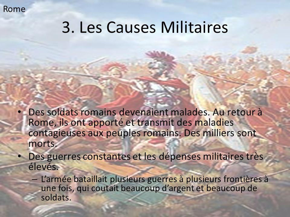 Rome 3. Les Causes Militaires.