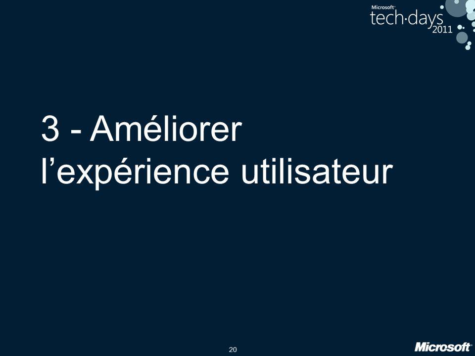 3 - Améliorer l'expérience utilisateur