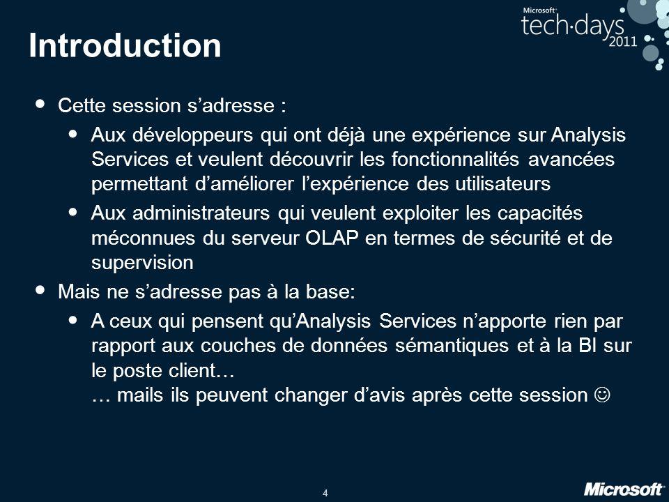 Introduction Cette session s'adresse :