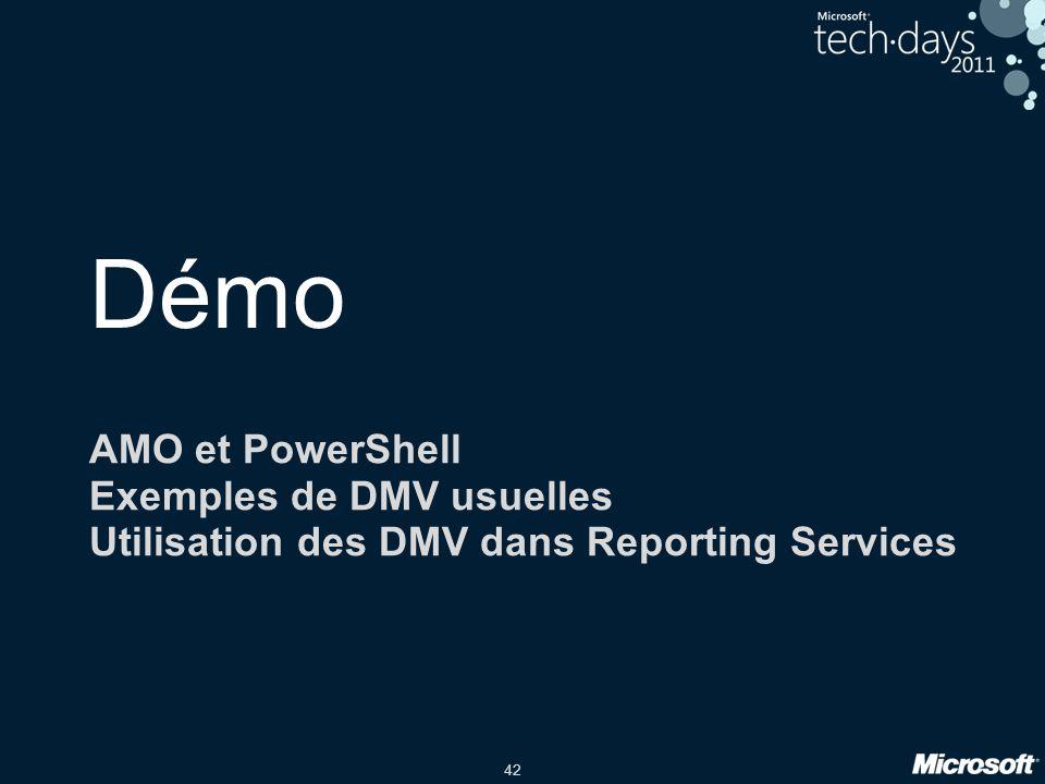 Démo AMO et PowerShell Exemples de DMV usuelles