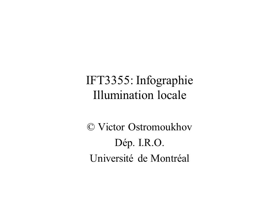IFT3355: Infographie Illumination locale