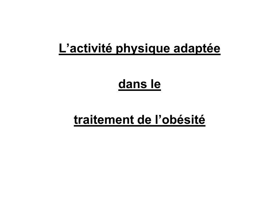 L'activité physique adaptée traitement de l'obésité
