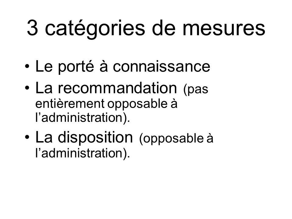 3 catégories de mesures Le porté à connaissance