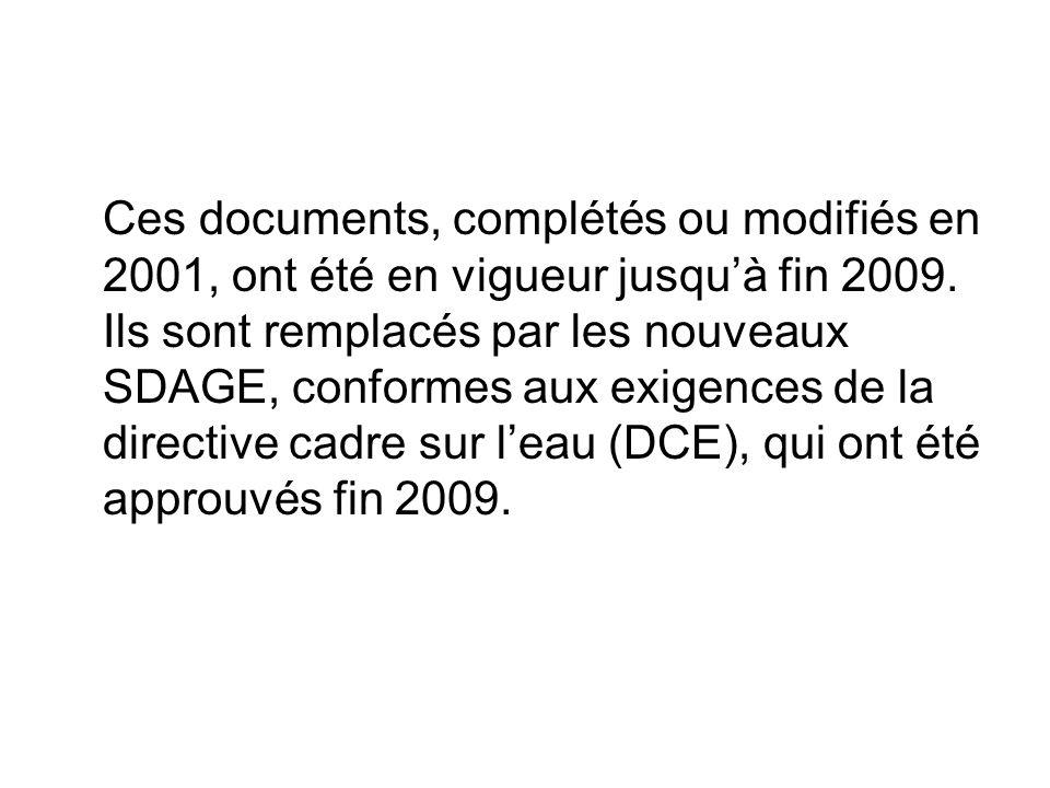 Ces documents, complétés ou modifiés en 2001, ont été en vigueur jusqu'à fin 2009.