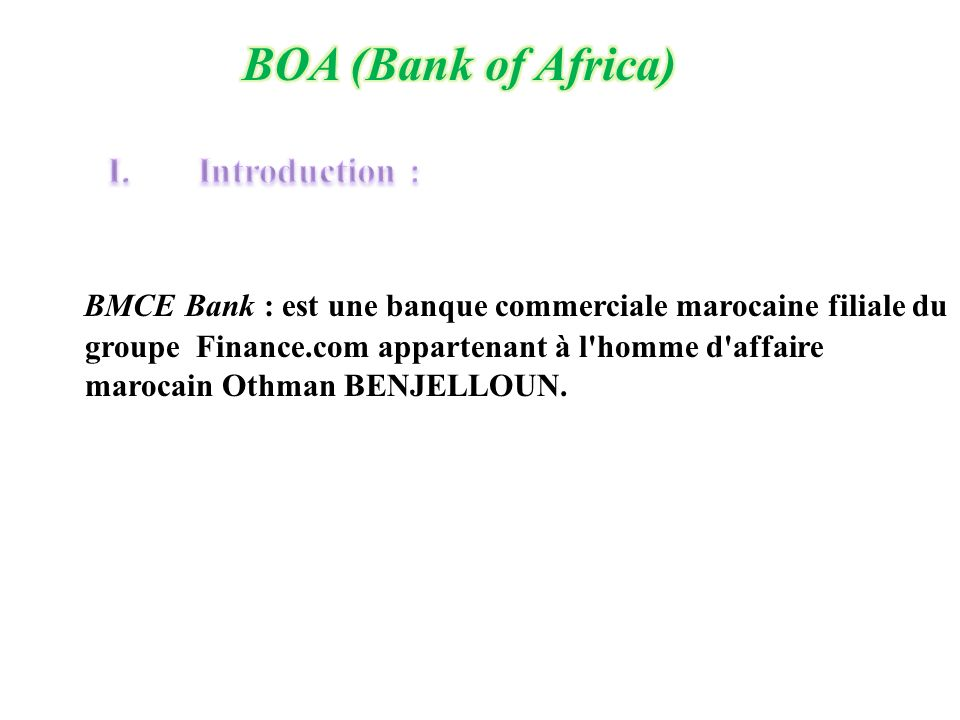 BOA (Bank of Africa) Introduction :