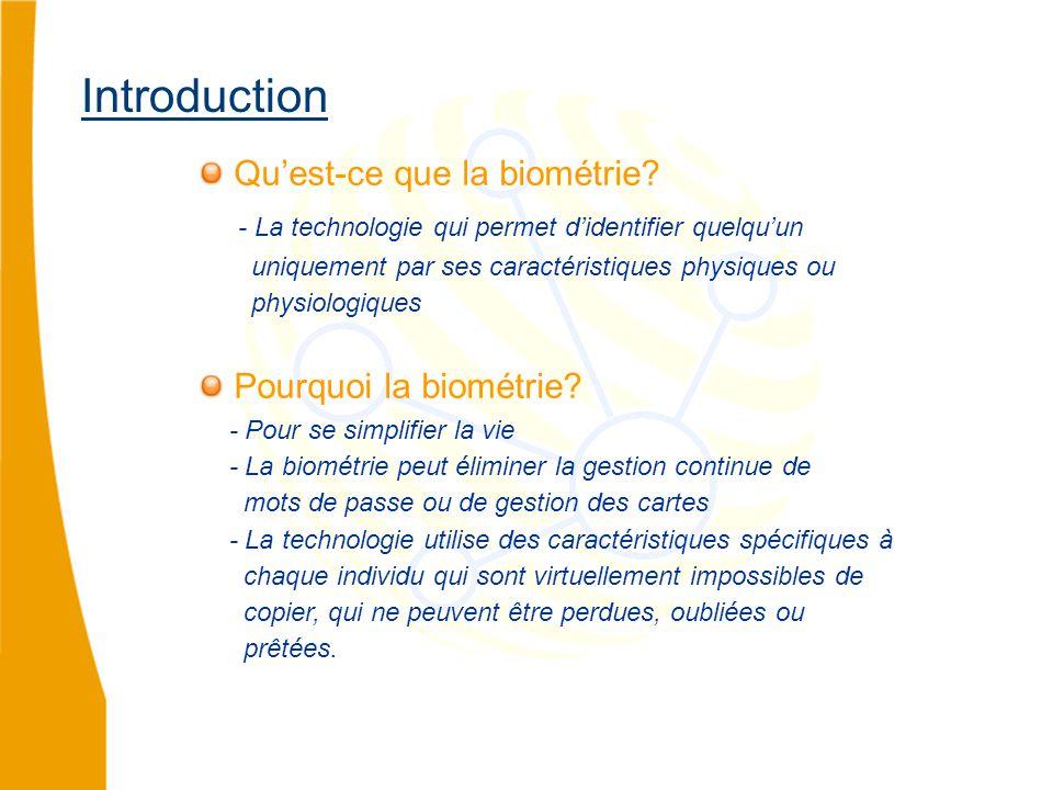Introduction Qu'est-ce que la biométrie