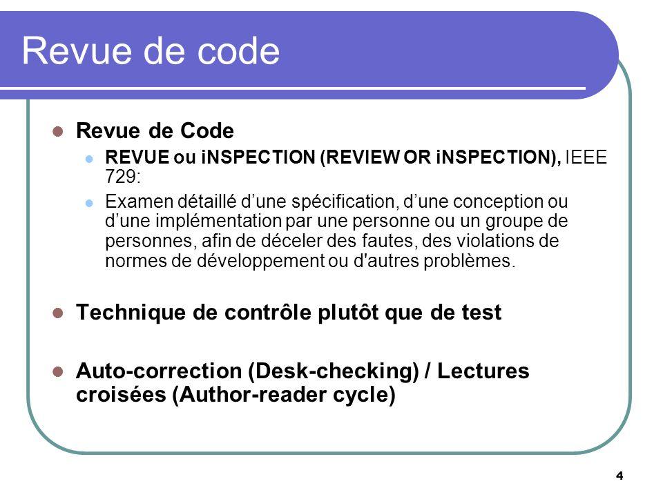 Revue de code Revue de Code Technique de contrôle plutôt que de test