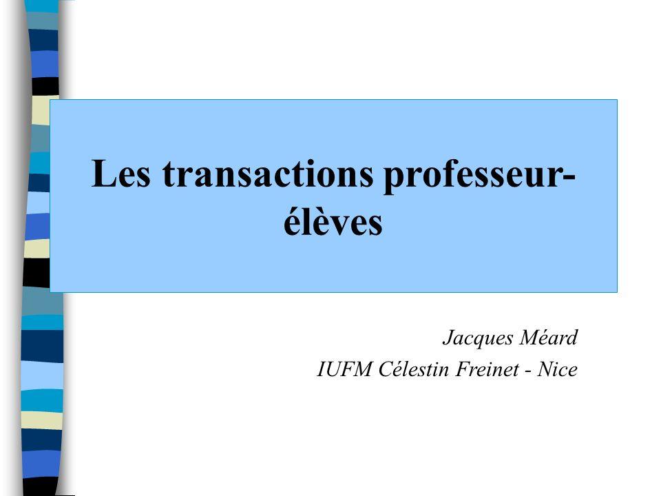 Les transactions professeur-élèves