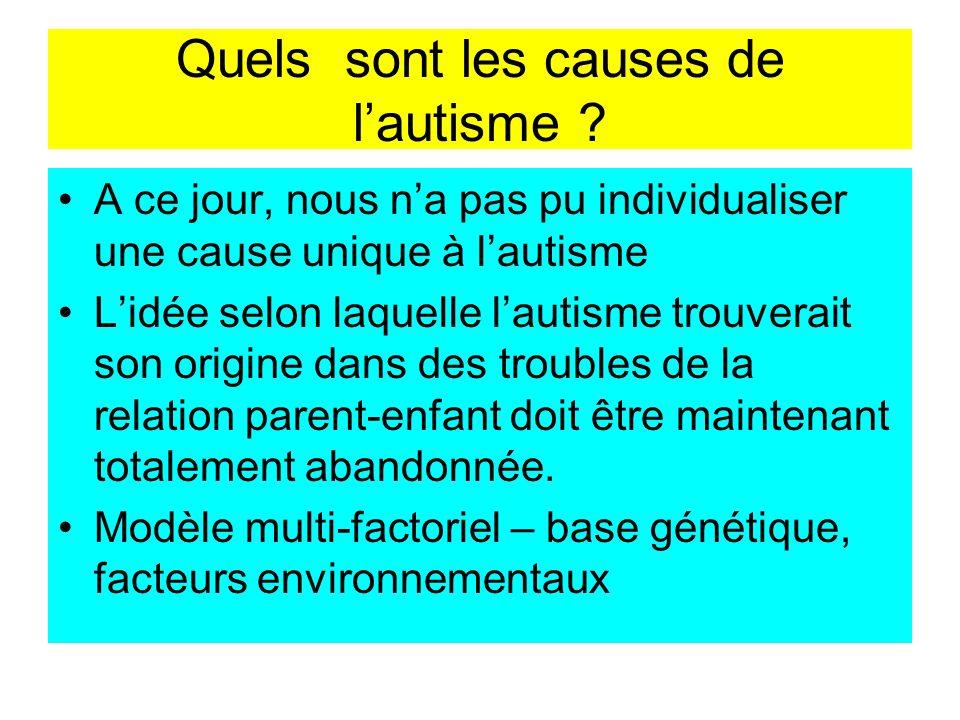 Quels sont les causes de l'autisme