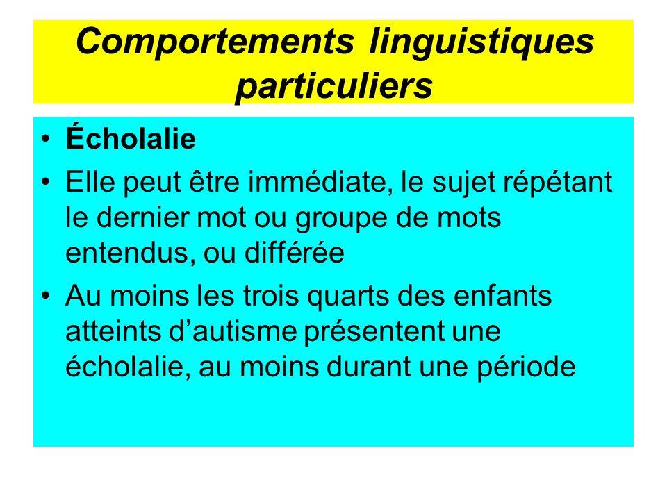 Comportements linguistiques particuliers