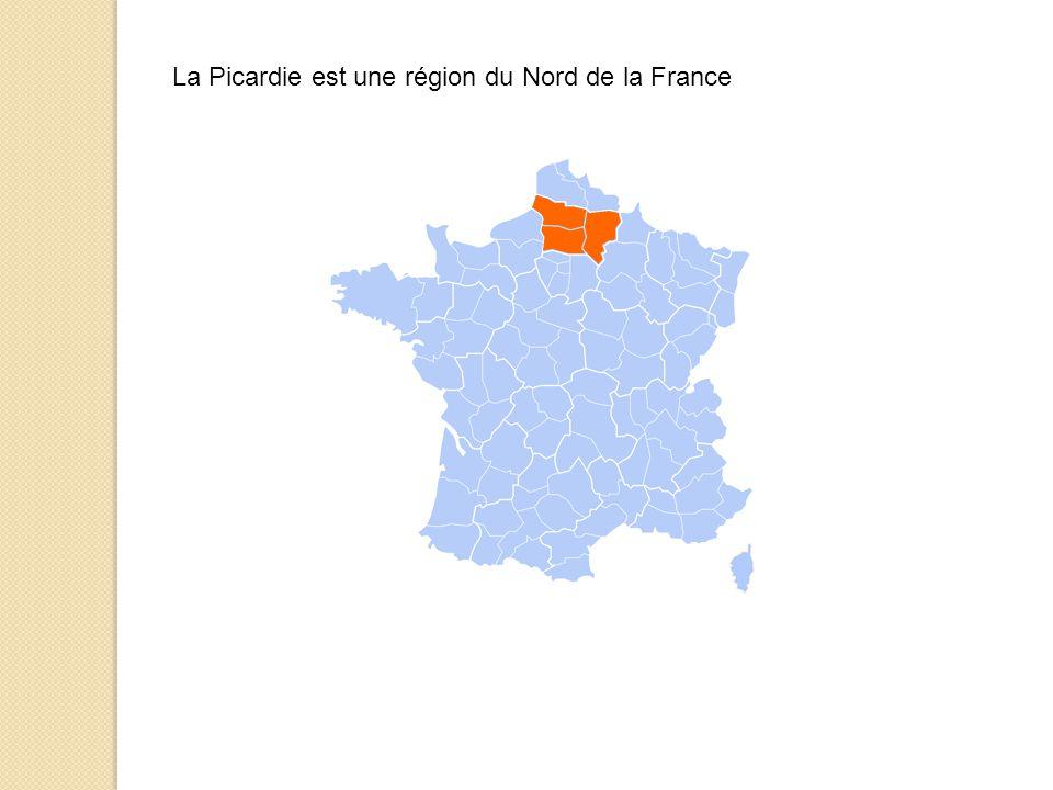 La Picardie est une région du Nord de la France