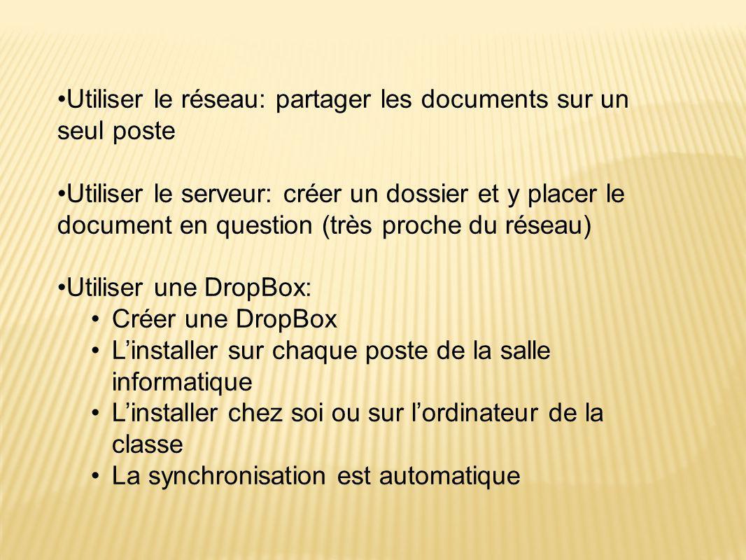 Utiliser le réseau: partager les documents sur un seul poste