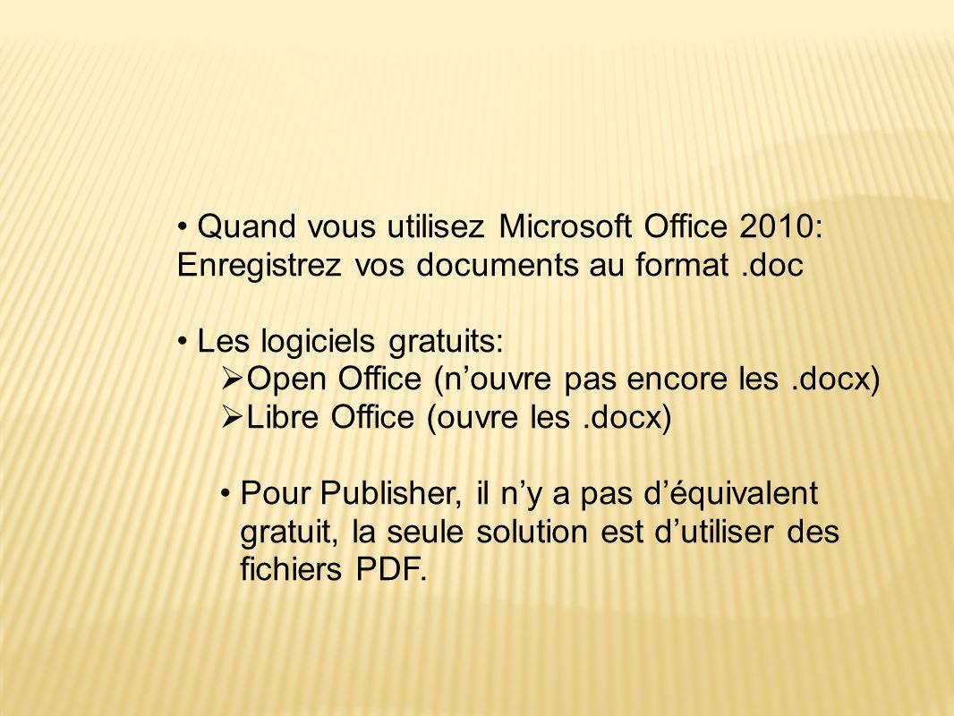 Quand vous utilisez Microsoft Office 2010: